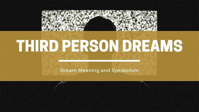 3rd person pov dreams