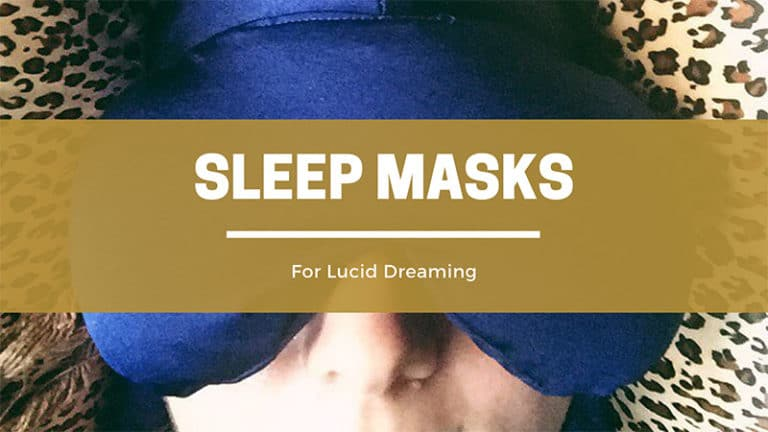 Best Sleep Masks For Lucid Dreaming And Blocking Light (2021)