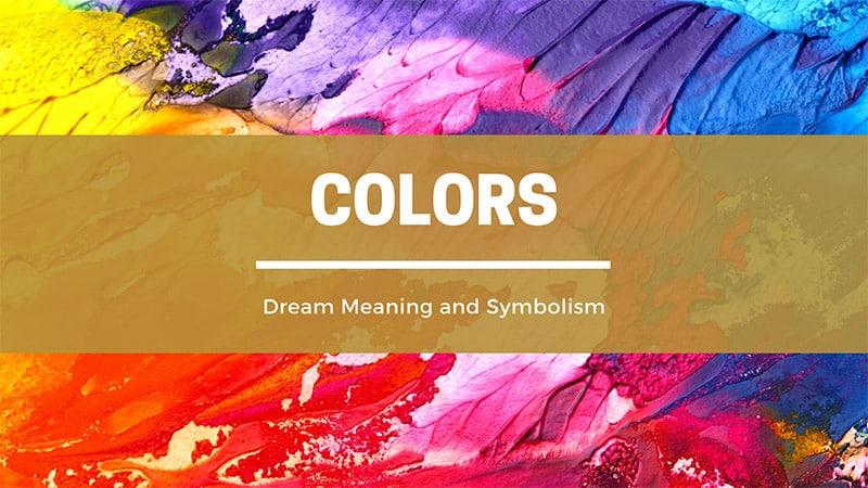 colors in dreams