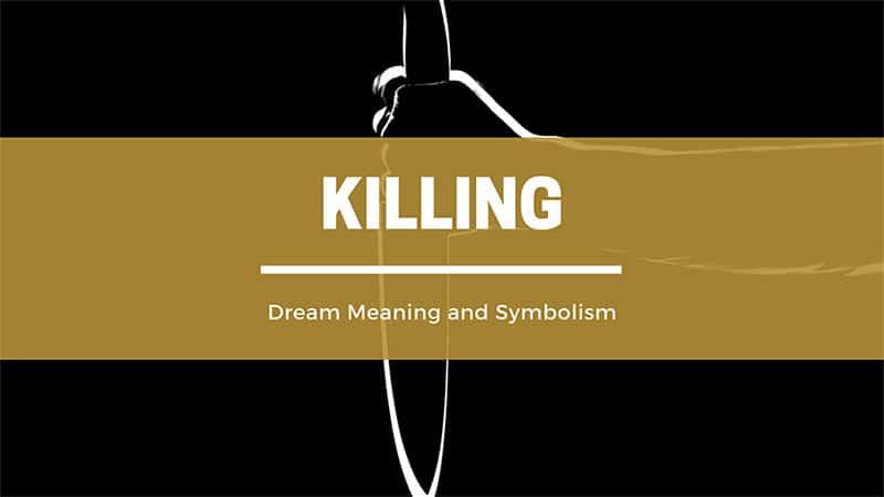 killing dream