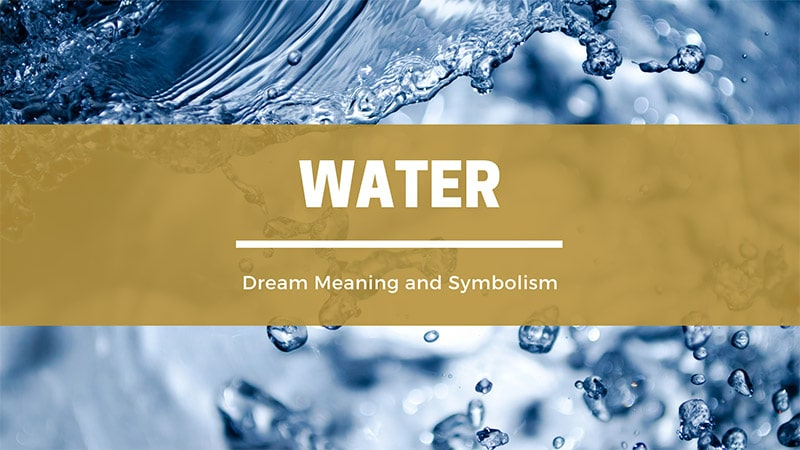 water dream meaning