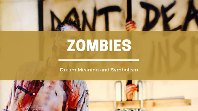 What Does It Mean to Dream About a Zombie Attack? Dream Meaning and Symbolism