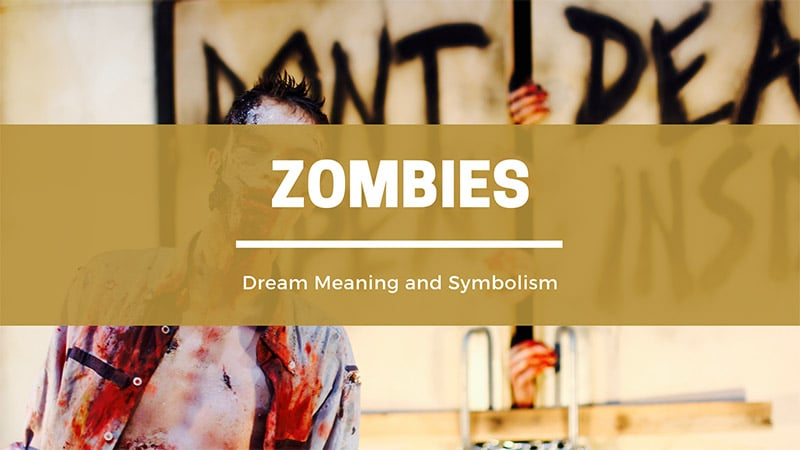 zombies dream meaning