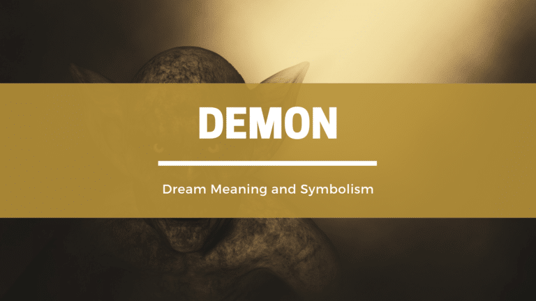 What Does It Mean To Dream Of Demons? Dream Meaning and Symbolism