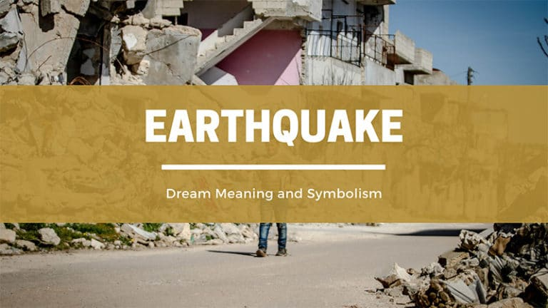 What Does It Mean To Dream of an Earthquake?