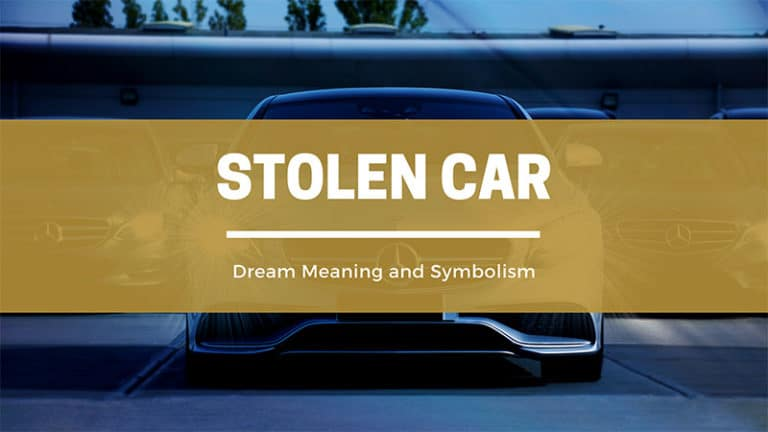 What Does It Mean To Dream Of A Stolen Car?