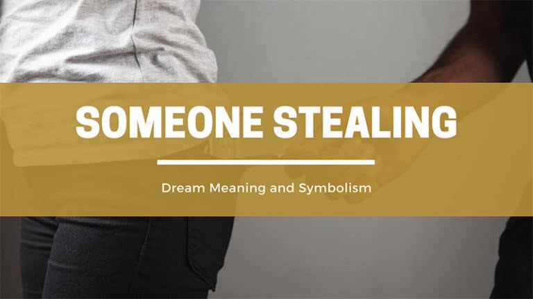 What Does It Mean To Dream Of Someone Stealing From You Or Being A Thief?