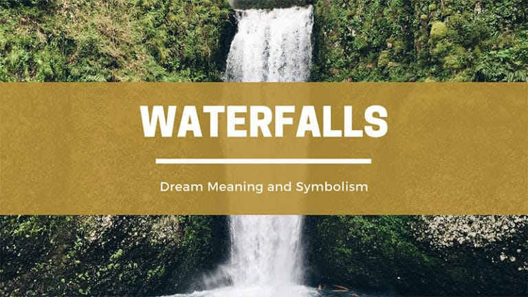 What Does It Mean To Dream Of Waterfalls?